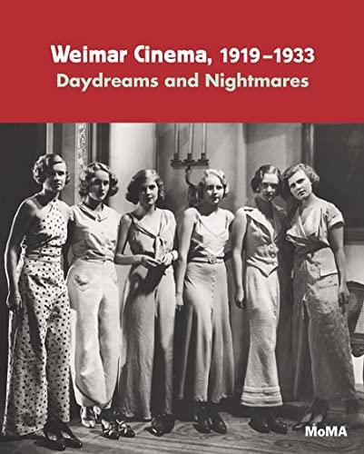 Weimar Cinema, 1919-1933 By Laurence Kardish
