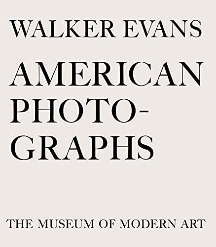 Walker Evans: American Photographs By Walker Evans
