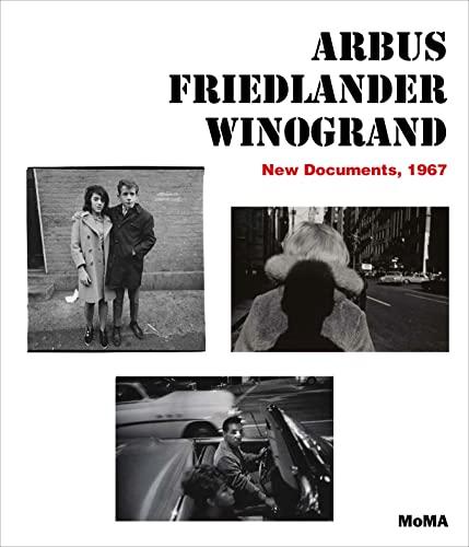 Arbus / Friedlander / Winogrand By Sarah Hermanson Meister