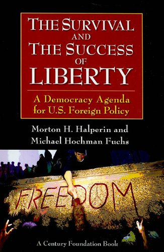 Survival and the Success of Liberty By Morton H. Halperin