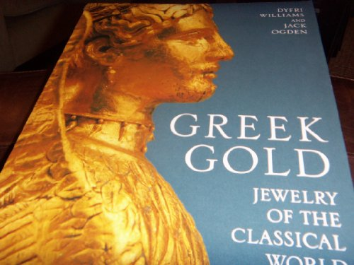 greek gold jewelry of the classical world world of books