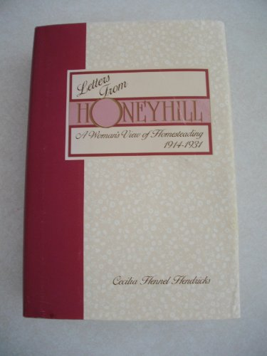 Letters from Honeyhill By Cecilia Hennel Hendricks