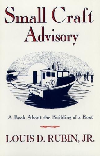 Small Craft Advisory By Louis D. Rubin