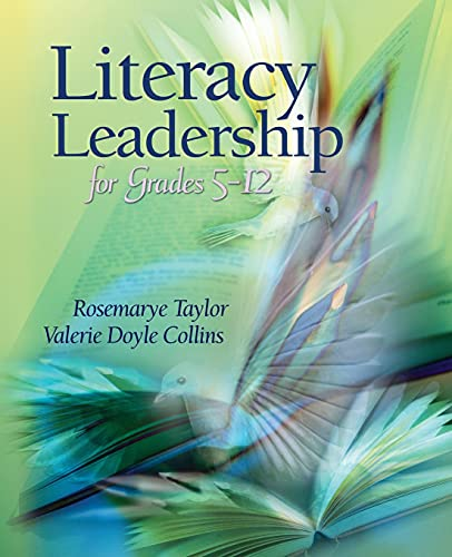 Literacy Leadership for Grades 5-12 By Rosemarye Taylor