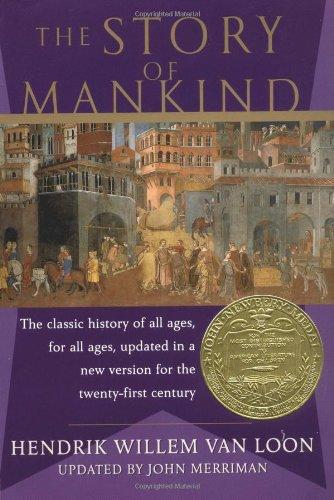 The Story of Mankind By Original  Hendrik Willem van Loon