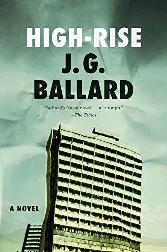 High-Rise By J G Ballard
