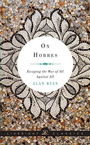 On Hobbes By Alan Ryan (Princeton University)