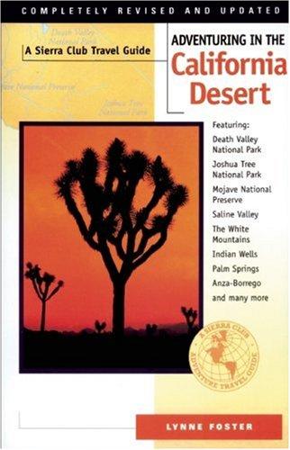Adventuring in the California Desert By Lynne Foster