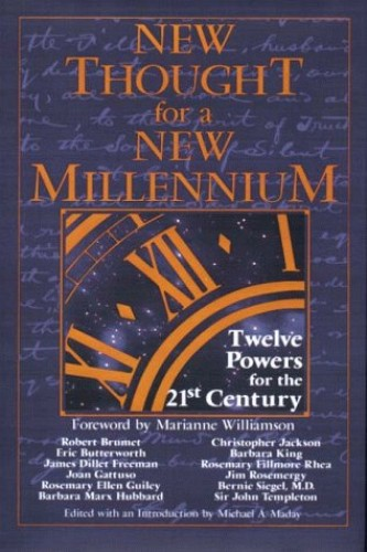 New Thought for a New Millennium By Michael A Maday