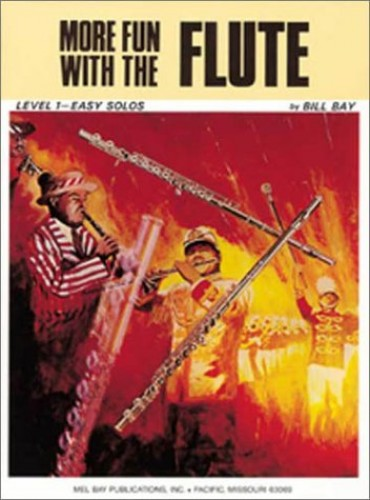 More Fun with the Flute By William Bay