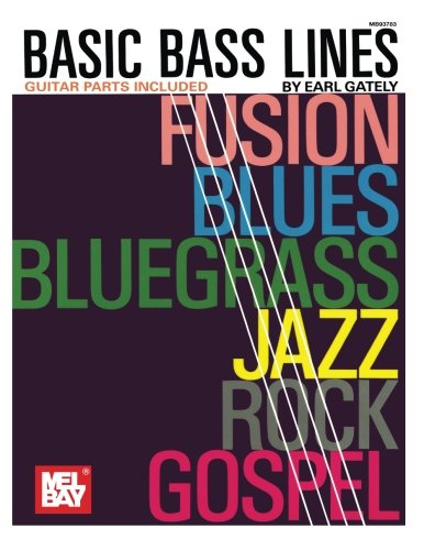 Basic Bass Lines By Earl Gately