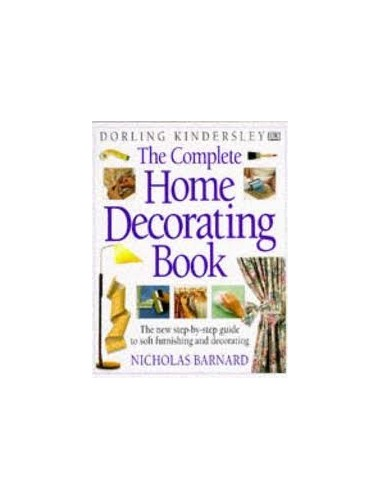 The Complete Home Decorating Book By unknown