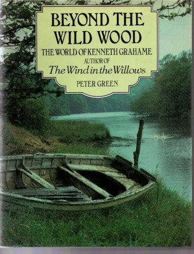 Beyond the Wild Wood By Green