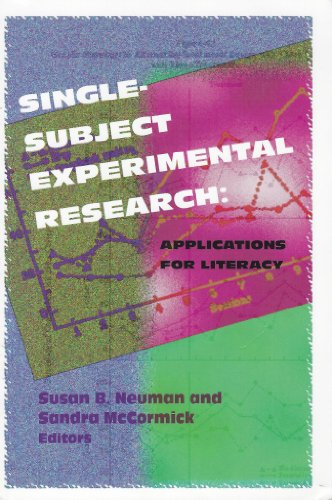 Single-Subject Experimental Research By Sandra McCormick (The Ohio State University)