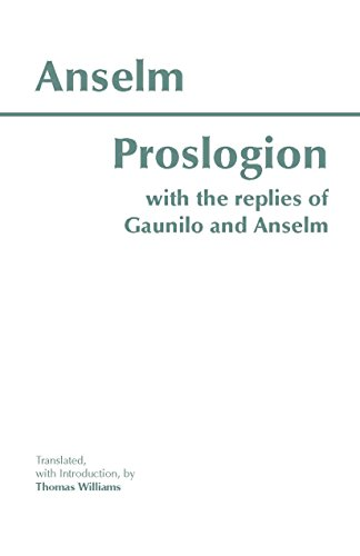 Proslogion: With the Replies of Gaunilo and Anselm by Saint Anselm, Archbishop of Canterbury