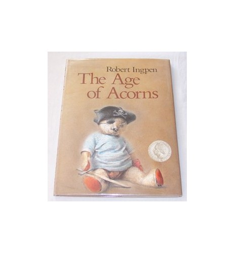 The Age of Acorns By Robert Ingpen