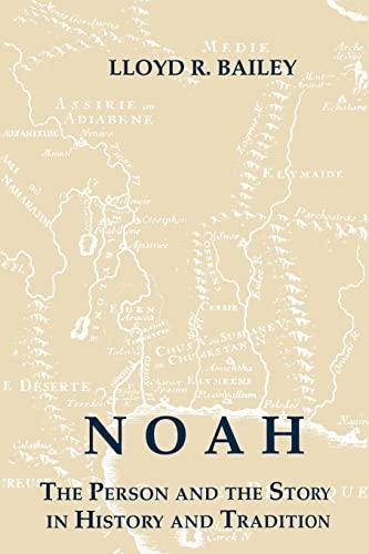 Noah By Lloyd R. Bailey