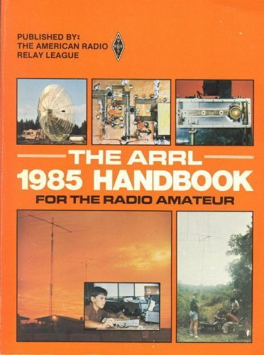 THE ARRL HANDBOOK FOR THE RADIO AMATEUR, 1985, 62nd Ed