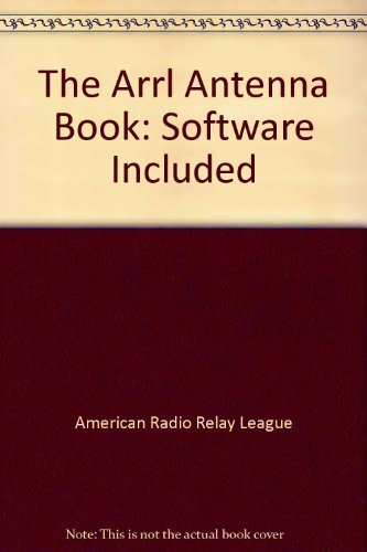 The Arrl Antenna Book By American Radio Relay League