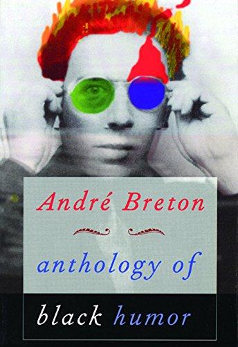 Anthology of Black Humor par Andre Breton