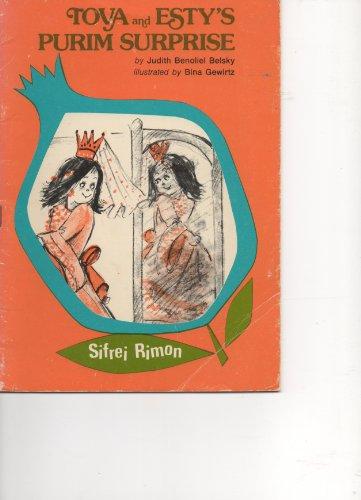 Tova and Esty's Purim Surprise By Judith Benoliel Belsky