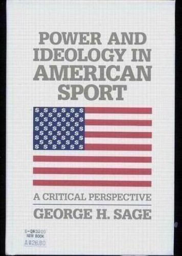 Power and Ideology in American Sport By George H. Sage