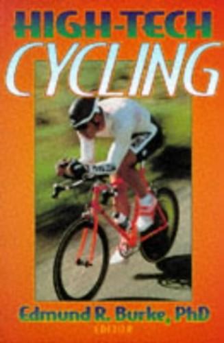 High-Tech Cycling By Edmund R. Burke