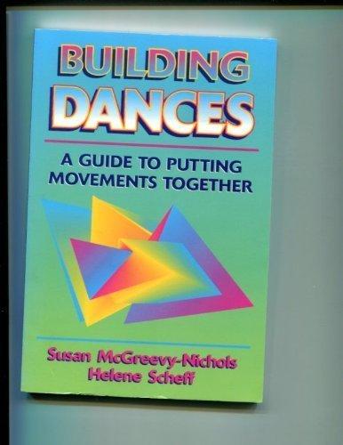 Building Dances By Susan McGreevy-Nichols