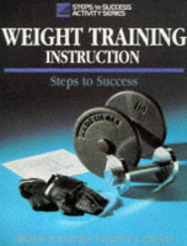 Weight Training Instruction by Thomas R. Baechle