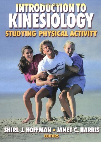 An Introduction to Kinesiology By Shirl J. Hoffman