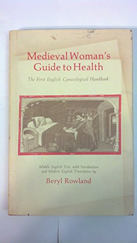 Medievals Womans Guide Health By Rowland