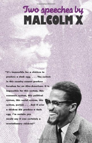 Two Speeches By Malcolm X