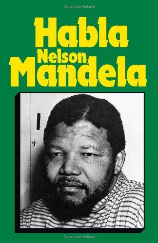 Habla Nelson Mandela By Nelson Mandela
