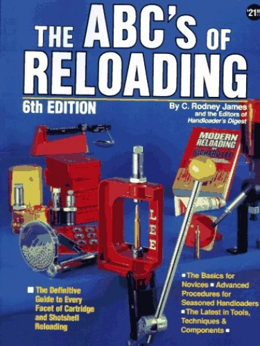 ABC's of Reloading By Dean A. Grennell