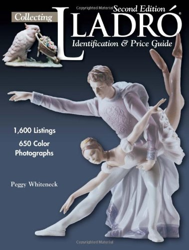 Collecting Lladro By Peggy Whiteneck