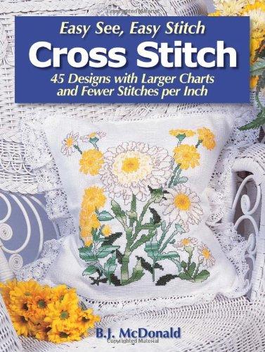 Easy See Easy Stitch Cross Stitch By B. Mcdonald