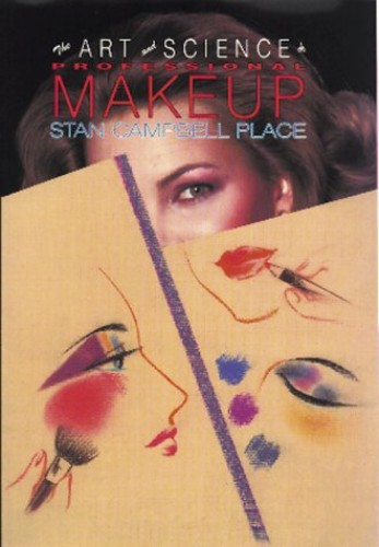 The Art & Science of Professional Makeup By Stan Place