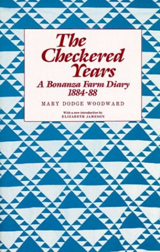 The Checkered Years By Mary Dodge Woodward
