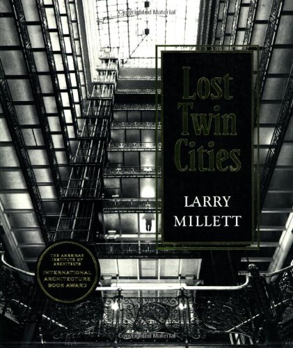 Lost Twin Cities By Larry Millet