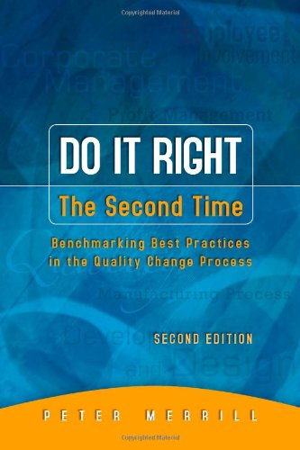 Do It Right the Second Time By Peter Merrill (Quest Management Services)
