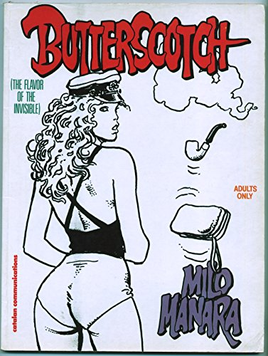 Butterscotch:  The Flavor of the Invisible By Milo Manara