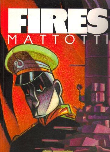 Fires By Lorenzo Mattotti