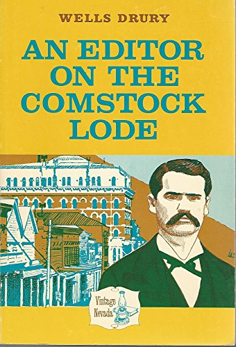 An Editor on the Comstock Lode By Wells Drury