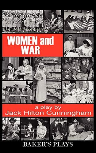 Women and War By Jack Hilton Cunningham