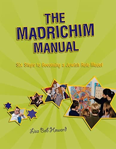 The Madrichim Manual By Lisa Bob Howard