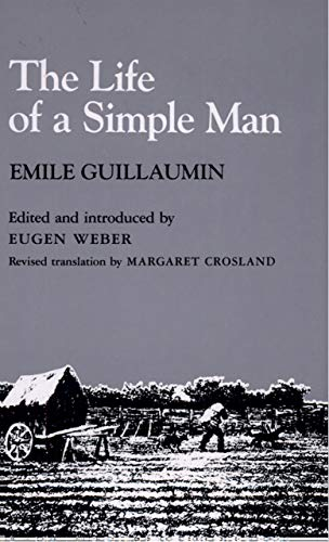 The Life of a Simple Man By Emile Guillaumin