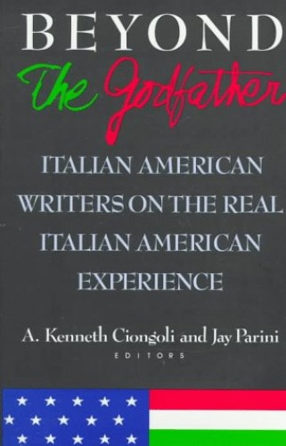 "Beyond the ""Godfather"" By A.Kenneth Ciongoli"