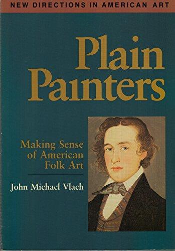 Plain Painters By John Michael Vlach