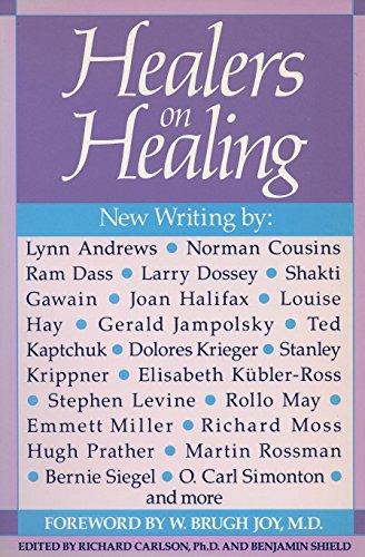 Healers on Healing By Richard Carlson