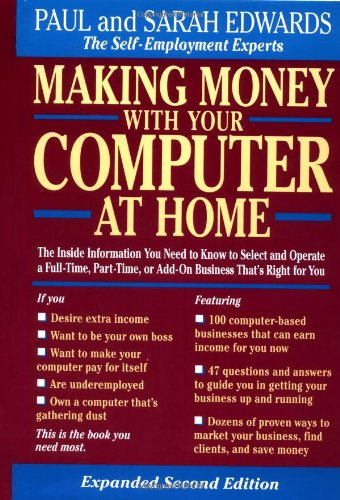 Making Money with Your Computer at Home By Sarah Edwards